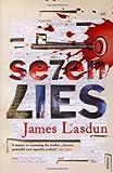 Seven Lies (0099483688) by Lasdun, James