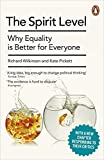 Richard Wilkinson The Spirit Level: Why Equality is Better for Everyone