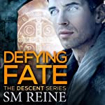 Defying Fate: The Descent Series, Volume 6   SM Reine
