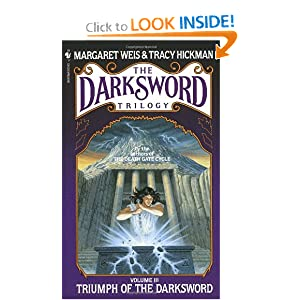Triumph of the Darksword (The Darksword Trilogy) by Margaret Weis and Tracy Hickman