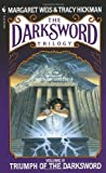 Triumph of the Darksword (The Darksword Trilogy) (0553274066) by Margaret Weis