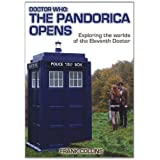 Doctor Who: the Pandorica Opens: Exploring the Worlds of the Eleventh Doctorby Frank Collins