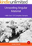 Unraveling Angular Material (With Ove...