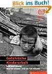 Gef�hrliche Kinderarbeit