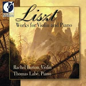 Franz Liszt: Works For Violin and Piano