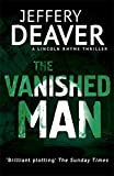 The Vanished Man: Lincoln Rhyme Book 5 (Lincoln Rhyme thrillers)