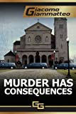 Murder Has Consequences (Friendship & Honor, Book 2)