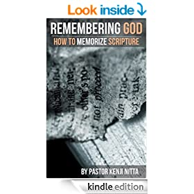 Remembering God: How to Memorize Scripture (Know the Bible)