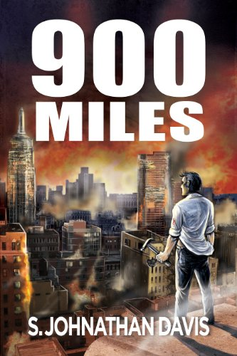 900 Miles: A Zombie Novel [Kindle Edition] by: S. Johnathan Davis