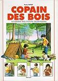 """Afficher """"Copain des bois : le guide des petits trappeurs"""""""