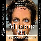 Mirror Me | [Yvonne Navarro]