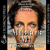 Mirror Me | [Yvonne Navarro]