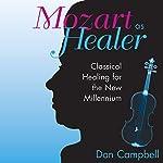 Mozart as Healer | Don Campbell