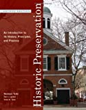 img - for Historic Preservation: An Introduction to Its History, Principles, and Practice (Second Edition) book / textbook / text book