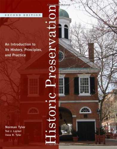 Historic Preservation: An Introduction to Its History,...