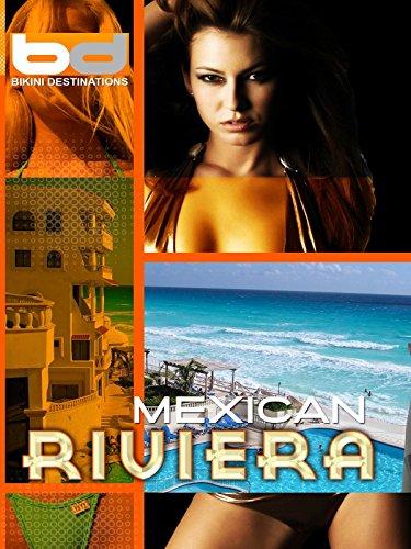 Bikini Destinations - Mexican Riviera