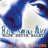 Blue Satin Alley