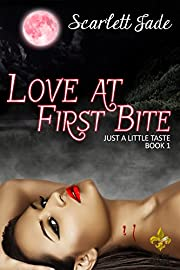 Love at First Bite (Just a Little Taste Book 1)