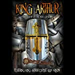 King Arthur: The Legend of the Holy Grail | Alan Wilson