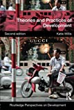 img - for Theories and Practices of Development (Routledge Perspectives on Development) book / textbook / text book