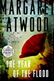 Margaret Atwood The Year of the Flood (Random House Large Print)