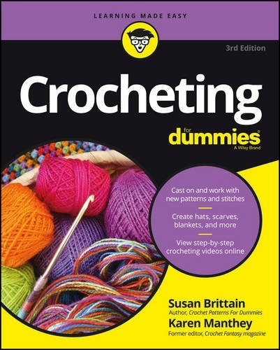Crocheting For Dummies, 3rd Edition + Video