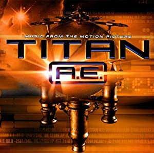 Amazon.com: Titan A.E.: Music Amazon com Titan A E Music From The Motion Picture 2000 Film 300x299 Movie-index.com