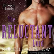 The Reluctant Lord: Dragon Lords, Book 7 | [Michelle M. Pillow]