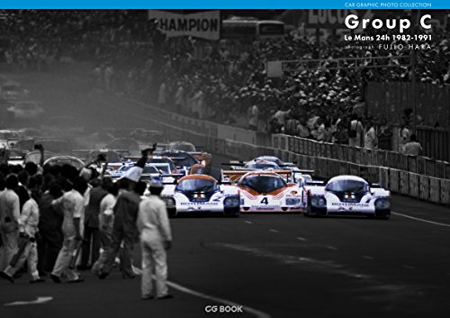Group C Le Mans 24h 1982-1991 (CAR GRAPHIC PHOTO COLLECTION)