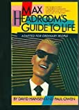 Max Headroom's Guide to Life (0553343521) by Hansen, David