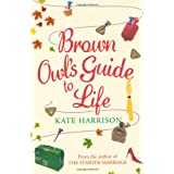 Brown Owl's Guide To Lifeby Kate Harrison