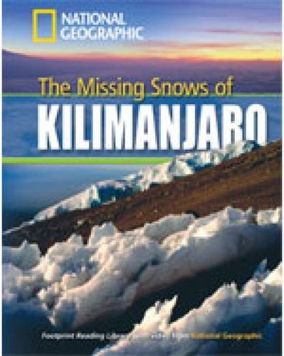 The missing snows of Kilimanjaro. Footprint reading library. 1300 headwords. Level B1. Con Multi-ROM. Con DVD-ROM