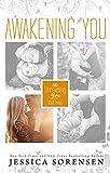 Awakening You (Unraveling You Book 3)