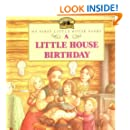 A Little House Birthday (My First Little House)