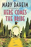 img - for Here Comes the Bribe: A Bed-and-Breakfast Mystery (Bed-and-Breakfast Mysteries) book / textbook / text book