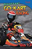 Final Lap! Go-Kart Racing (Time for Kids Nonfiction Readers: Level 4.4)