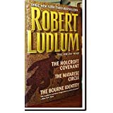 The Ludlum Triad : The Bourne Identity - The Matarese Circle - The Holcroft Covenant / Robert Ludlum (3 Complete Novels) [UNABRIDGED - HARDCOVER]by Robert Ludlum