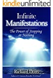 Infinite Manifestations: The Power of Stopping at Nothing (Light Touch Manifestations Book 2) (English Edition)