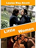 Little Women (illustrated) (Louisa M. Alcott: Little Women Book 1)