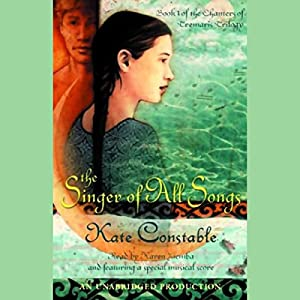 The Singer of All Songs Audiobook