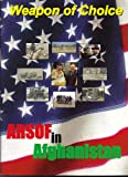 img - for Weapon of Choice ARSOF in Afghanistan book / textbook / text book
