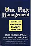 One Page Management: How to Use Information to Achieve Your Goals (068806499X) by Riaz Khadem