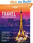 Travel Photography: A Guide to Taking...