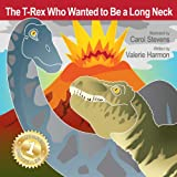 The T-Rex Who Wanted To Be A Long Neck (WantsToBe.com)