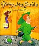 By Christine M. Schneider Picky Mrs. Pickle [Hardcover]