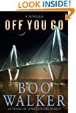 Off You Go: A Novella