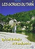 Gorges du Tarn - Special Balades et Randonnées