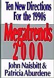 Megatrends 2000 (0831743727) by Naisbitt, John