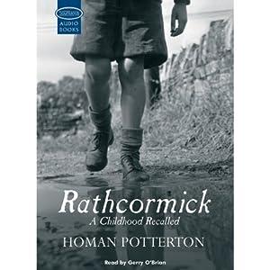Rathcormick: A Childhood Recalled | [Homan Potterton]