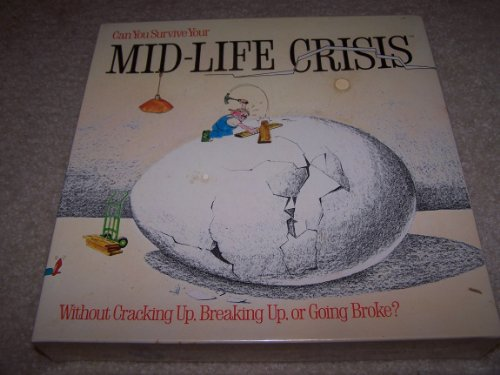 Can You Survive Your... Mid-Life Crisis - Without Cracking Up, Breaking Up or Going Broke? - 1